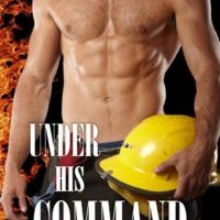 Under His Command By Kristine Cayne