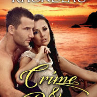 Crime and Passion by Chantel Rhondeau