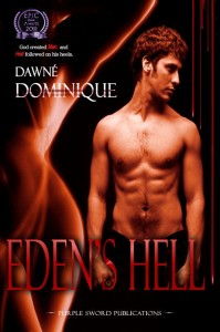 Eden's Hell, I: The First by Dawne' Dominique