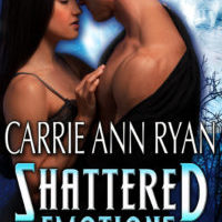Spotlight: Shattered Emotions by Carrie Ann Ryan