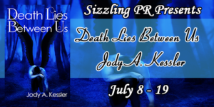 Spotlight: Death Lies Between us by Jody A. Kessler